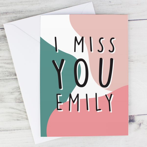 Personalised I Miss You Leaving Card